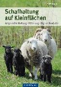 Cover-Bild zu Schafhaltung auf Kleinflächen von Gutjahr, Axel