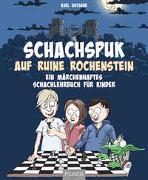 Cover-Bild zu Schach-Spuk in Ruine Rochenstein von Gutjahr, Axel