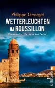 Cover-Bild zu Wetterleuchten im Roussillon von Georget, Philippe