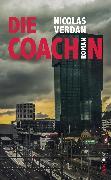 Cover-Bild zu Die Coachin (eBook) von Verdan, Nicolas