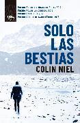 Cover-Bild zu Solo las bestias (eBook) von Niel, Colin