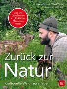 Cover-Bild zu Zurück zur Natur von Schreil, Wolfgang
