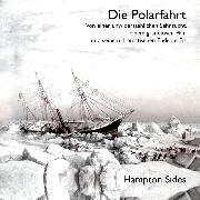 Cover-Bild zu Die Polarfahrt von Sides, Hampton