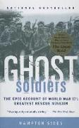Cover-Bild zu Ghost Soldiers: The Forgotten Epic Storyof World War II's Most Dramatic Mission von Sides, Hampton