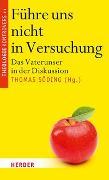 Cover-Bild zu Führe uns nicht in Versuchung von Söding, Thomas (Hrsg.)