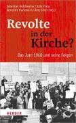 Cover-Bild zu Revolte in der Kirche? (eBook) von Holzbrecher, Sebastian (Hrsg.)