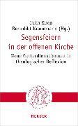 Cover-Bild zu Segensfeiern in der offenen Kirche (eBook) von Knop, Julia (Hrsg.)