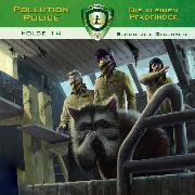Cover-Bild zu Pollution Police, Folge 14: Schmutzige Geschäfte (Audio Download) von Topf, Markus