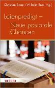 Cover-Bild zu Laienpredigt - Neue pastorale Chancen von Bauer, Christian (Hrsg.)