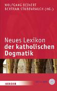 Cover-Bild zu Neues Lexikon der katholischen Dogmatik von Stubenrauch, Bertram (Hrsg.)