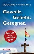 Cover-Bild zu Gewollt. Geliebt. Gesegnet von Rothe, Wolfgang F. (Hrsg.)