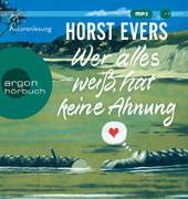 Cover-Bild zu Evers, Horst: Wer alles weiß, hat keine Ahnung