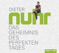 Cover-Bild zu Nuhr, Dieter: Das Geheimnis des perfekten Tages