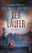 Cover-Bild zu Der Läufer (eBook) von Ullberg Westin, Gabriella