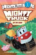 Cover-Bild zu Mighty Truck on the Farm von Barton, Chris