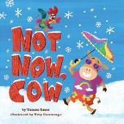 Cover-Bild zu Not Now, Cow von Sauer, Tammi