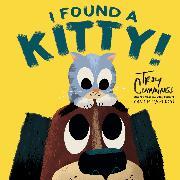 Cover-Bild zu I Found a Kitty! von Cummings, Troy