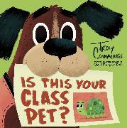 Cover-Bild zu Is This Your Class Pet? von Cummings, Troy