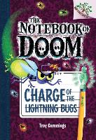 Cover-Bild zu Charge of the Lightning Bugs: A Branches Book (the Notebook of Doom #8), 8 von Cummings, Troy