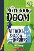 Cover-Bild zu Attack of the Shadow Smashers von Cummings, Troy