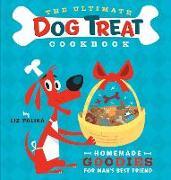 Cover-Bild zu The Ultimate Dog Treat Cookbook (eBook) von Palika, Liz