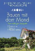 Cover-Bild zu Bauen mit dem Mond (eBook) von Paungger, Johanna