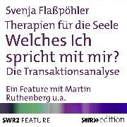 Cover-Bild zu Therapien für die Seele - Welches ich spricht mit mir? (Audio Download) von Flaßpöhler, Svenja