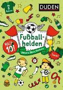Cover-Bild zu Mach 10! Fußballhelden - Ab 8 Jahren von Offermann, Kristina