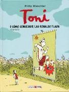 Cover-Bild zu Toni O Cómo Conseguir Las Ronaldo Flash von Waechter, Philip