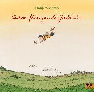 Cover-Bild zu Der fliegende Jakob von Waechter, Philip