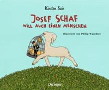Cover-Bild zu Josef Schaf will auch einen Menschen von Boie, Kirsten