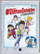 Cover-Bild zu #Datendetektive. Band 1. Roboter in Gefahr von Konecny, Jaromir