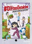 Cover-Bild zu #Datendetektive. Band 5. Angriff auf die Minecraft-Welt (eBook) von Konecny, Jaromir