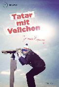 Cover-Bild zu Tatar mit Veilchen (eBook) von Konecny, Jaromir