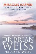 Cover-Bild zu Miracles Happen von Weiss, Dr Brian L., M.D.