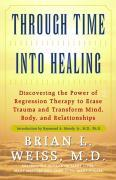 Cover-Bild zu Through Time Into Healing (eBook) von Weiss, Brian L.