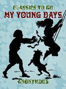 Cover-Bild zu My Young Days (eBook) von Anonymous