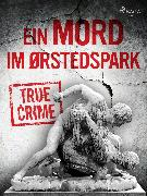 Cover-Bild zu Ein Mord im Ørstedspark (eBook) von Anonymous