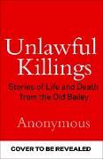Cover-Bild zu Unlawful Killings (eBook) von Anonymous