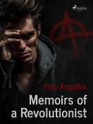 Cover-Bild zu Memoirs of a Revolutionist (eBook) von Kropotkin, Peter