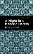 Cover-Bild zu A Night in a Moorish Harem (eBook) von Anonymous