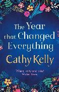 Cover-Bild zu The Year that Changed Everything von Kelly, Cathy