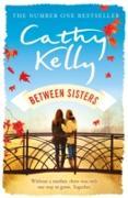 Cover-Bild zu Between Sisters (eBook) von Kelly, Cathy