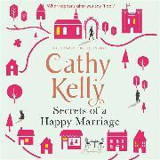 Cover-Bild zu Secrets of a Happy Marriage von Kelly, Cathy