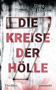 Cover-Bild zu Die sieben Kreise der Hölle von Wilhelm, Uwe