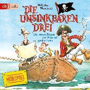 Cover-Bild zu Die Unsinkbaren Drei - Die besten Piraten der Welt auf großer Fahrt (Audio Download) von Nünnerich, Wilhelm