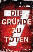 Cover-Bild zu Die sieben Gründe zu töten (eBook) von Wilhelm, Uwe