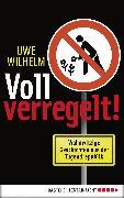 Cover-Bild zu Voll verregelt! (eBook) von Wilhelm, Uwe