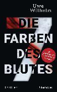 Cover-Bild zu Die sieben Farben des Blutes (eBook) von Wilhelm, Uwe