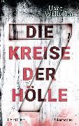Cover-Bild zu Die sieben Kreise der Hölle (eBook) von Wilhelm, Uwe